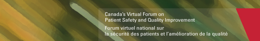 Canada's Virtual Forum on Patient Safety and Quality Improvement Program